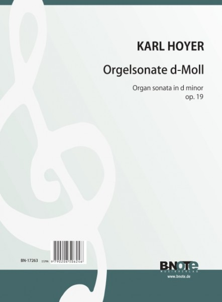 Hoyer: Sonate pour orgue en re mineur op.19