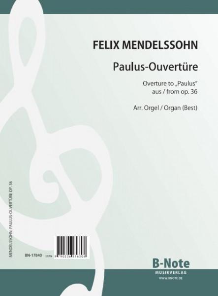 "Mendelssohn Bartholdy: Ouverture to ""Paulus"" on ""Sleepers, awake"" op.36 (arr. organ)"