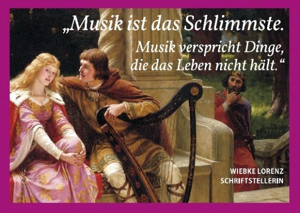 Post card: Musik ist das Schlimmste ...