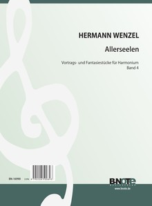 Wenzel: All Souls' Day – Fantasy pieces for hamonium Vol. 4
