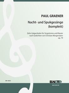 Graener: Nacht- und Spukgesänge pour chant et piano op.79