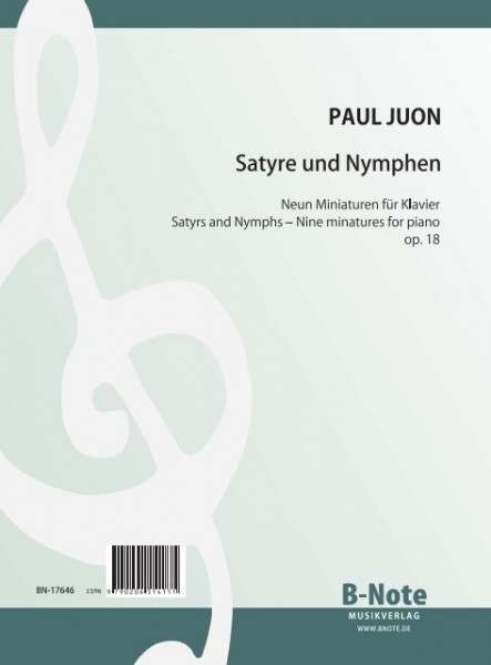 Juon: Satyres and Nymphs – Nine miniatures for piano op.18