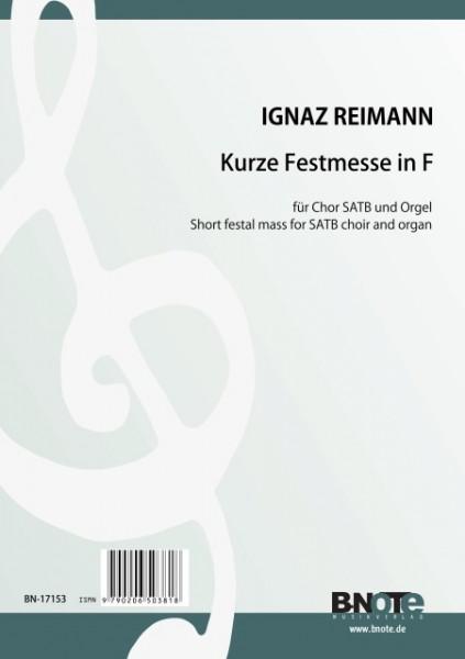 Reimann: Kurze Festmesse in F für Chor SATB und Orgel