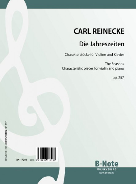 Reinecke: The seasons – Characteristic pieces for violin and piano op.257