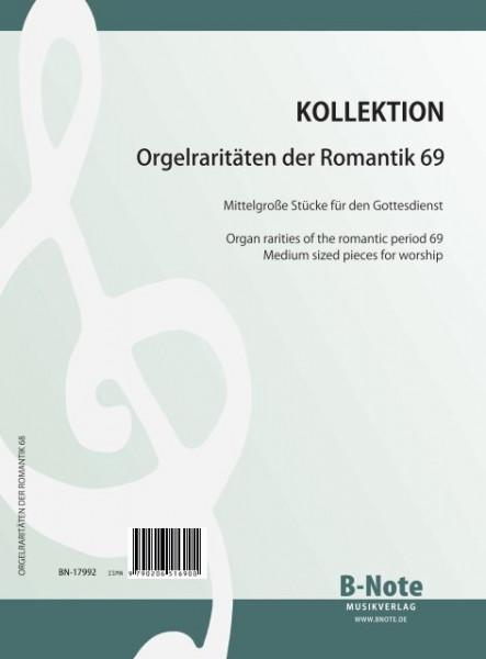 Orgelraritäten der Romantik 69: Elf mittelgroße Stücke für den Gottesdienst
