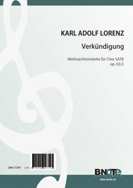 Lorenz: Verkündigung – Weihnachtsmotette für Chor SATB op. 62/3