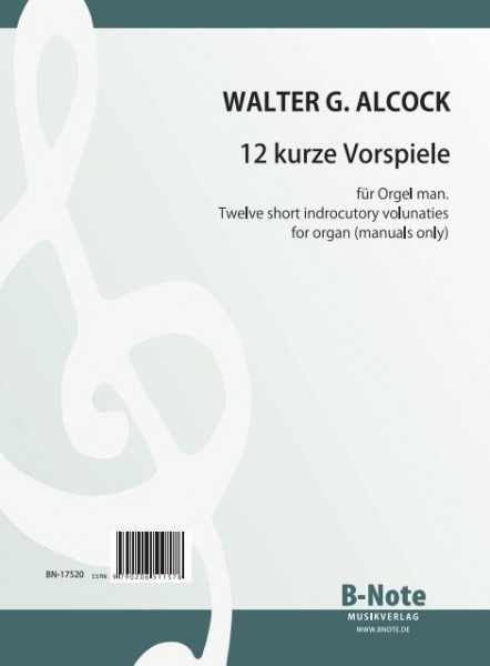 Alcock: 12 short introductory voluntaries for organ