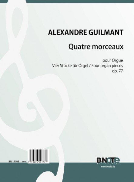 Guilmant: Four organ pieces op.77