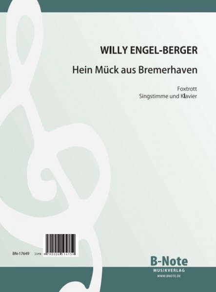Engel-Berger: Hein Mück aus Bremerhaven (voice and piano)