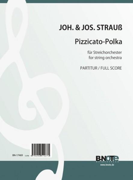 Strauss (Sohn): Pizzicato-Polka (Partitur)