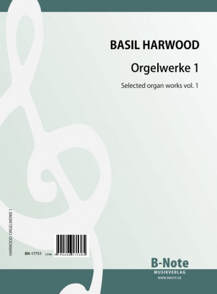 Harwood: Organ works vol.1