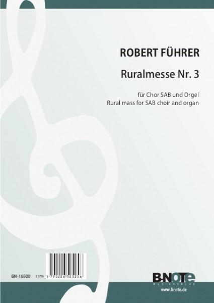 Führer: Ruralmesse Nr. 3 für dreistimmigen Chor und Orgel