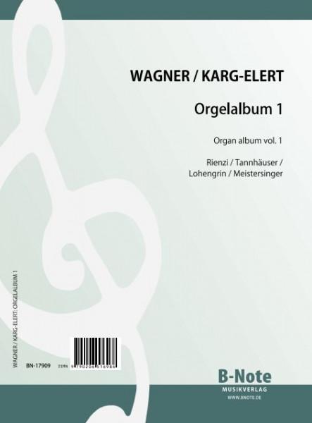 Wagner: Wagner-Orgelalbum Vol.1 (Arr. Karg-Elert)