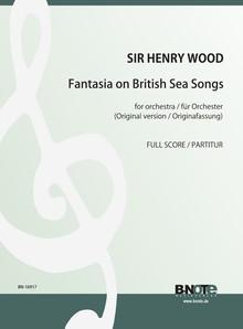 Wood: Fantasia on British Sea Songs (original version) (large format conductor's score)