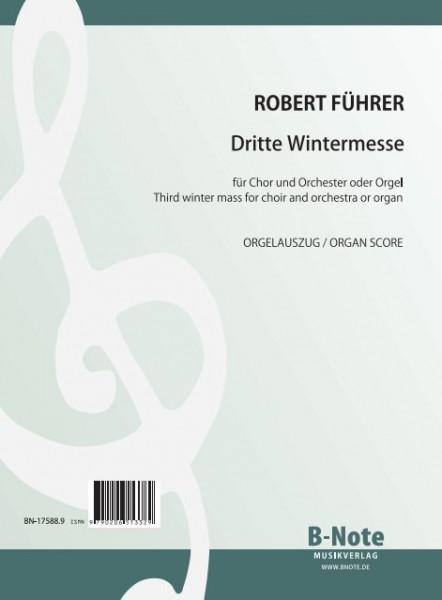 Führer: Dritte Wintermesse für und Orgel oder Orchester