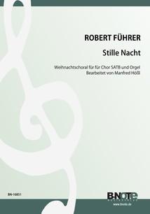 """Führer: Weihnachtschoral """"Stille Nacht"""" für Chor SATB und Orgel"""
