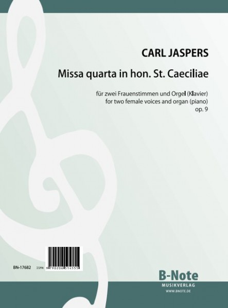 Jaspers: Missa quarta in hon. St. Caeciliae for two female voices and organ op.9