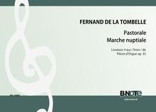 Tombelle: Pastorale et Marche nuptiale (Livre 1 des Pieces d'orgue op.33)