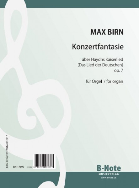 Birn: Concert fantasia on the german national anthem for organ op.7