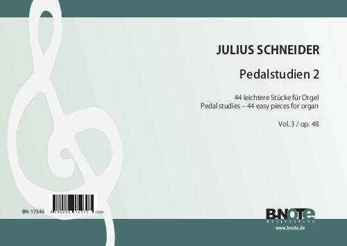 Schneider: Pedal studies 2 – 44 easy pieces for organ op.48