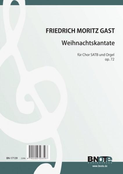 Gast: Christmas cantata for SATB choir and organ op.72