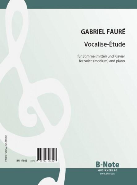 Fauré: Vocalise-Etude für mittlere Stimme und Klavier