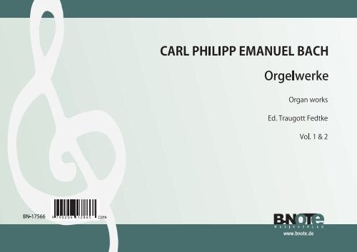 C.P.E. Bach: Organ works (Vol. 1 and 2)