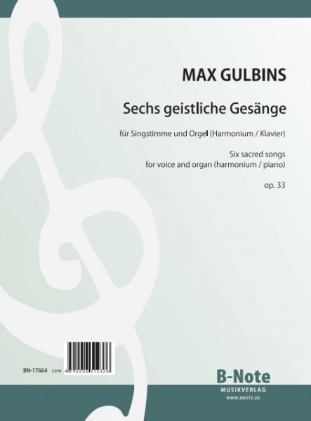 Gulbins: Six sacred songs for voice and organ (harmonium, piano) op.33