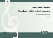 Breitenbach: Magnifikat – 45 leichte Moderatos für Orgel op.2