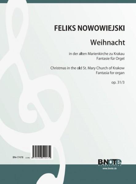 Nowowiejski: Weihnacht in der alten Marienkirche zu Krakau – Fantasie für Orgel