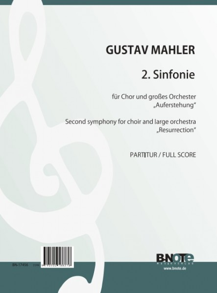 Mahler: Symphony No. 2 (Resurrection) for choir and orchestra (conductor's score)