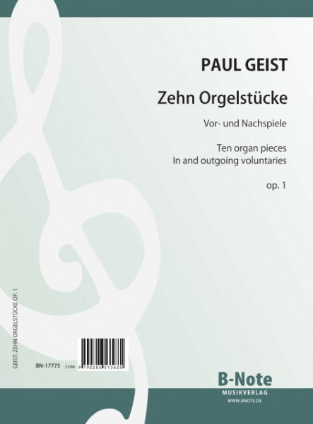 Geist: Ten organ pieces (pre- and postludes) op.1