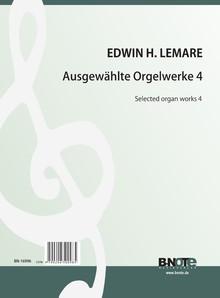 Lemare: Pièces choisies pour orgue 4