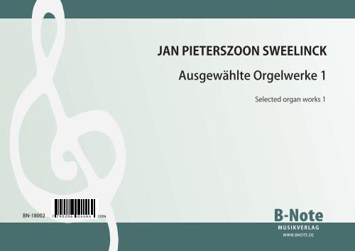 Sweelinck: Selected organ works 1