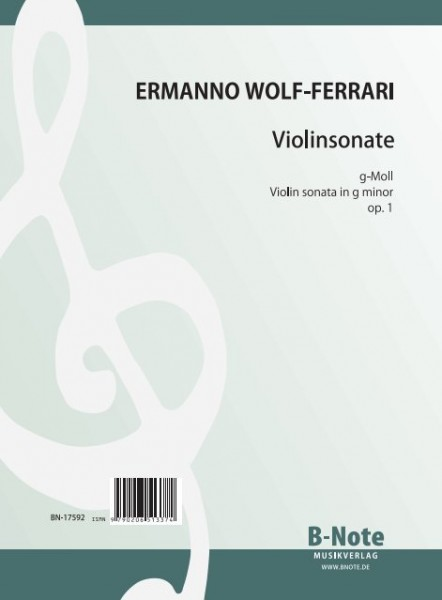 Wolf-Ferrari: First violin sonata in g minor op.1