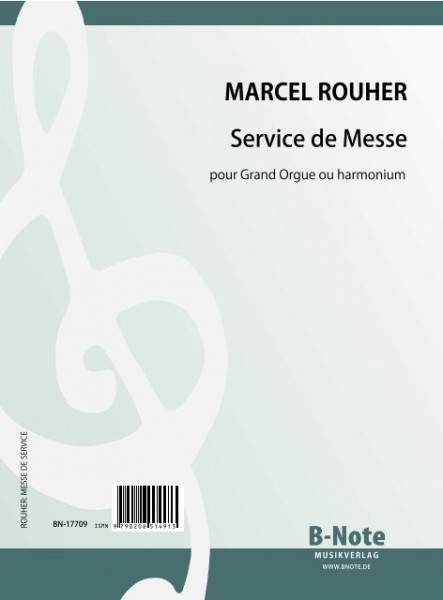 Rouher: Messe de Service for organ or harmonium