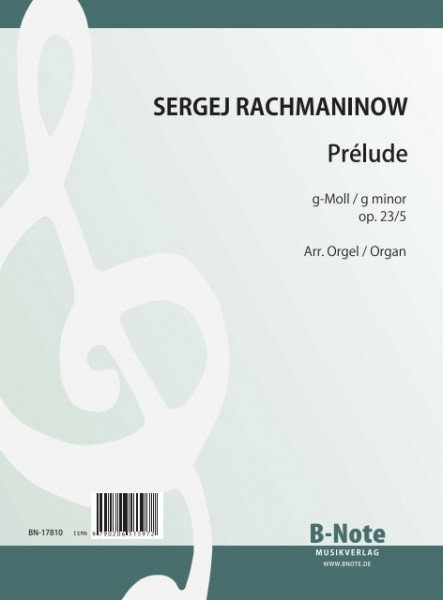Rachmaninow: Prelude in g minor op.23/5 (Arr. organ)