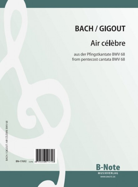 Bach: Air célèbre from the pentecost cantata BWV 68 for organ (Arr. Gigout)