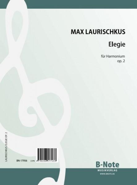 Laurischkus: Elegy for hamonium op.2
