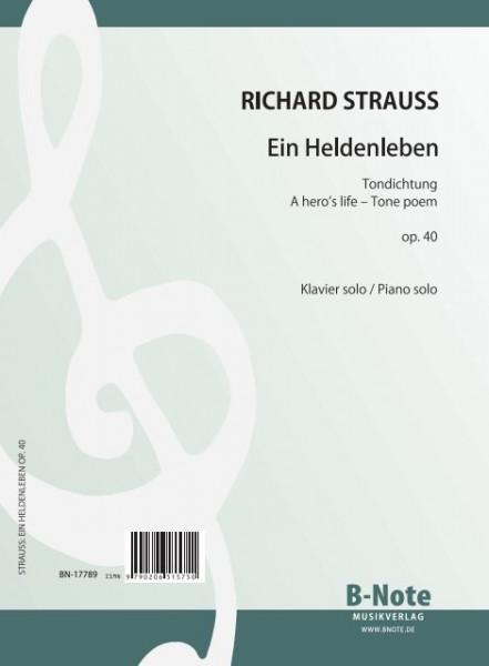 Strauss: La vie d'un héros op.40 (Arr. piano seul)
