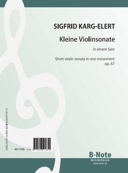 Karg-Elert: Short violin sonata in one movement op.67