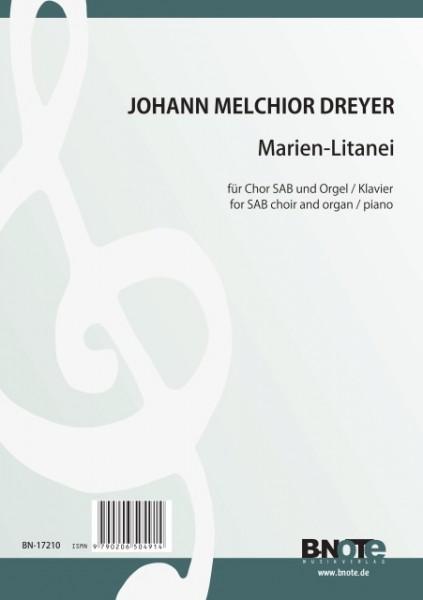 Dreyer: Marien-Litanei für Chor SAB und Orgel (Klavier)