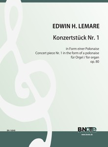 Lemare: Konzertstück Nr. 1 in Form einer Polonaise für Orgel op.80