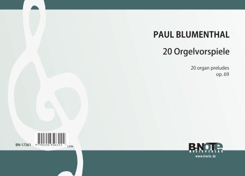 Blumenthal: 20 organ preludes op.69