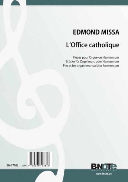 Missa: L'Office catholique – 46 Stücke für Orgel man. oder Harmonium