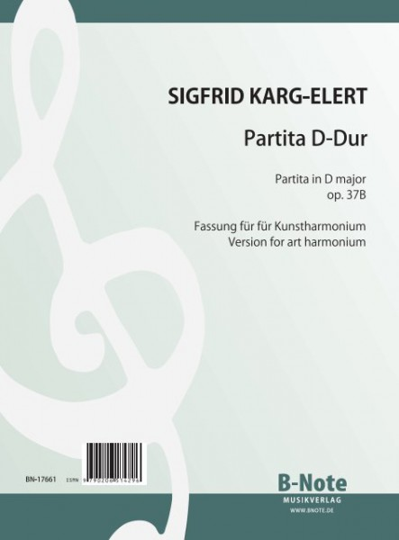 Karg-Elert: Partita in D major for art harmonium op.37B