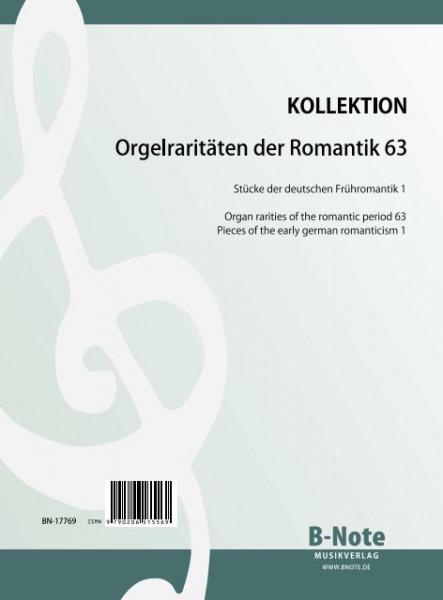 Orgelraritäten der Romantik 63: Deutsche Frühromantik 1
