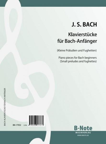 Klavierstücke für Bach-Anfänger – Kleine Präludien und Fughetten