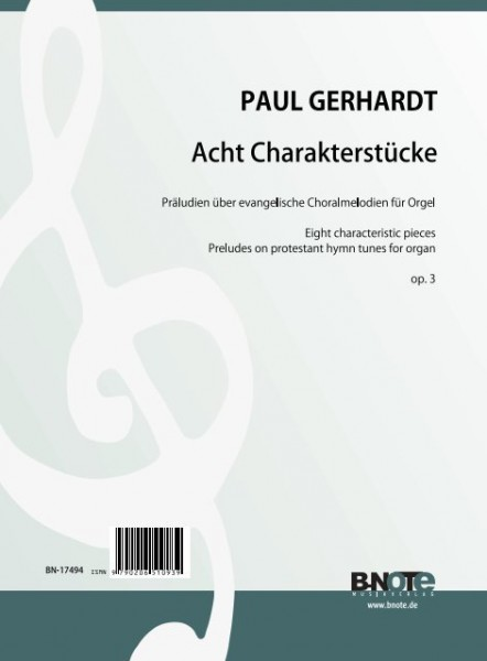 Gerhardt: Eight characteristic pieces (Preludes on protestant hymn tunes) for organ op.3