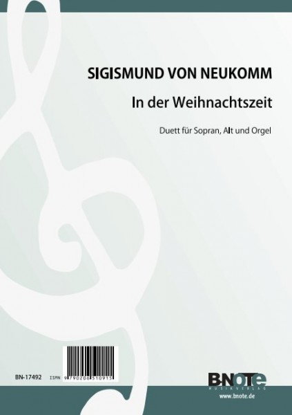 Neukomm: Christmas Time – Duet for soprano, alto and organ